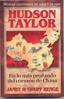 HUDSON TAYLOR  PERIPECIA EN CHINA HEROES CRISTIANOS