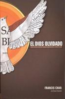 DIOS OLVIDADO, EL [Libro]