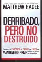 DERRIBADO PERO NO DESTRUIDO [Libro]
