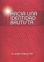 Hacia una Identidad Bautista