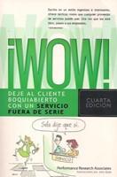 WOW! SERVICIO FUERA DE SERIE [Libro]