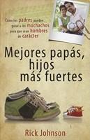 MEJORES PAPAS HIJOS MAS FUERTES [Libro]