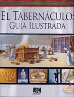 TABERNACULO GUIA ILUSTRADA [Libro]