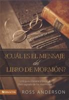 CUAL ES EL MENSAJE DEL LIBRO DEL MORMON [Libro]