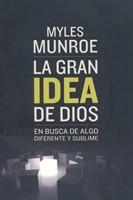 GRAN IDEA DE DIOS