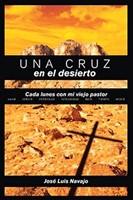 Una Cruz en el Desierto