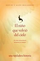 NIÑO QUE VOLVIO DEL CIELO (rústica) [Libro]