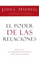 PODER DE LAS RELACIONES, EL [Libro]