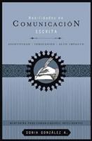HABILIDADES DE COMUNICACION ESCRITA [Libro]