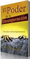 PODER DE LA DESESPERACION EL