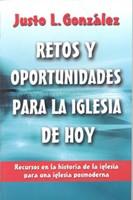 RETOS Y OPORTUNIDADES PARA LA IGLESIA DE HOY