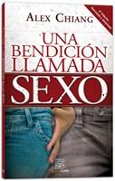 UNA BENDICION LLAMADA SEXO [Libro]