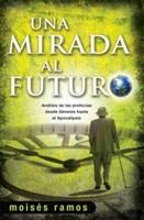 UNA MIRADA AL FUTURO [Libro]