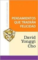 PENSAMIENTOS QUE TRAERAN FELICIDAD SERIE 4TA DIMENSION [Libro]