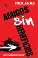 AMIGOS SIN BENEFICIOS [Libro]