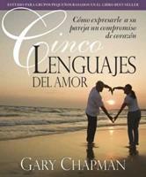 Los cinco lenguajes del amor estudio para grupos