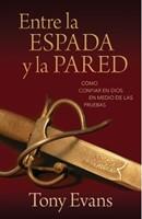 ENTRE LA ESPADA Y LA PARED