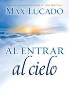 ENTRAR AL CIELO (rústica) [Libro]
