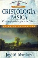 Cristología Básica (Rústica) [Libro]