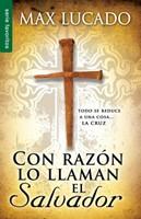 Con Razón Lo Llaman El Salvador