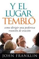 Y EL LUGAR TEMBLO [Libro]