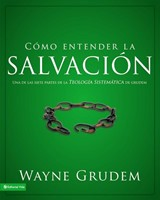 COMO ENTENDER LA SALVACION [Libro]