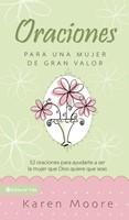 ORACIONES MUJER DE GRAN VALOR [Libro]