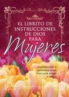 El Librito de Instrucciones de Dios para Mujeres (Rústica) [Libro Bolsillo]