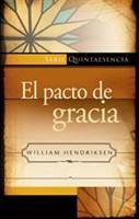 PACTO DE GRACIA NUEVA EDICION