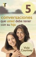 5 CONVERSACIONES DEBE TENER HIJA