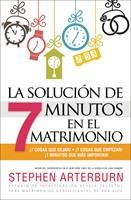 La solución de 7 minutos en el matrimonio
