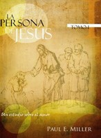 La Persona de Jesús I - Un estudio sobre el amor