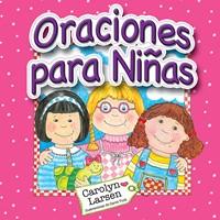 Oraciones Para Niñas (Tapa Dura/Acolchada) [Libro]