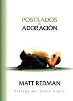 POSTRADOS EN ADORACION (tapa dura)