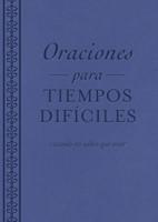 Oraciones para tiempos difíciles (rústica) [libro de bolsillo]