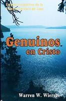 Genuinos en Cristo (Rústica) [Libro]