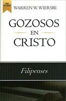 Gozosos En Cristo (Rústica) [Libro]