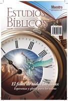 Estudios Biblicos Maestro #65 - El Final de Todas las Cosas