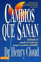 CAMBIOS QUE SANAN (rústica) [Libro]