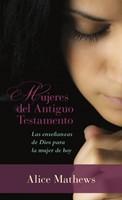MUJERES DEL ANTIGUO TESTAMENTO BOLSILLO (rústica) [Libro]
