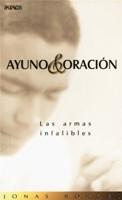 AYUNO Y ORACION (Rústica) [Libro]