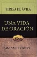 UNA VIDA DE ORACION (Rústica) [Libro]