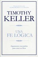 Una Fe Lógica (Rústica) [Libro]