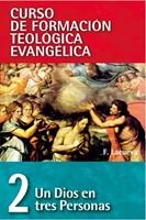 Un Dios en tres personas - Tomo 2 (rústica) [Libro]