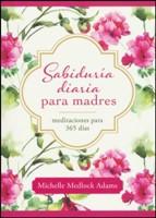 SABIDURIA DIARIA PARA MADRES