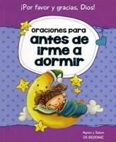 ORACIONES PARA ANTES DE IRME A DORMIR (Rústica) [Libro]