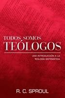 Todos Somos Teologos (tapa dura ) [Libro]