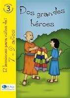 EDAD 7/9 T3 DOS GRANDES HEROES