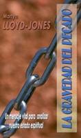 GRAVEDAD DEL PECADO (Rústica) [Libro]