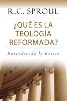 QUE ES LA TEOLOGIA REFORMADA